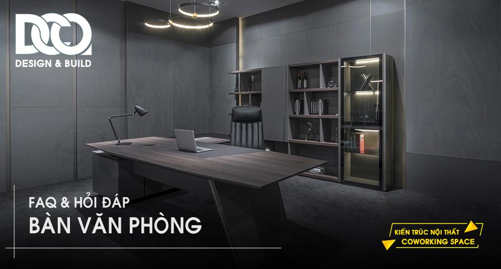 Diễn đàn hỏi đáp bàn văn phòng số 1 - DCO Việt Nam - 🔴 Trực Tuyến