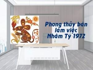 Phong thủy bàn làm việc tuổi Nhâm Tý 1972